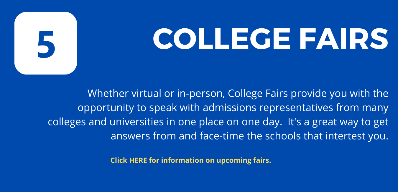 COLLEGE FAIRS College fairs are events that bring admissions officers from various colleges and universities to a variety of different places to meet with and answer questions from students and parents.  College Fairs are an easy and efficient way of finding out a lot about many schools.  They're a good place to start your college search process.  Colleges track your level of interest in THEM through these visits and other means of connection.  This page will provide you with information we receive about college fairs in our area.    Check out the schedule, list of colleges, and register now!  PRINCETON REVIEW COLLEGE FAIR CHECK LIST