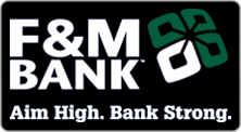 F&M Bank.  Aim High.  Bank Strong.