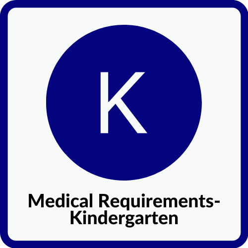 Kindergarten Medical Requirements