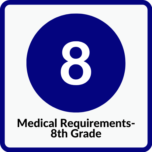 8th Grade Medical Requirements