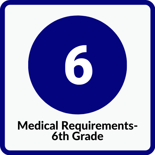 6th Grade Medical Requirements