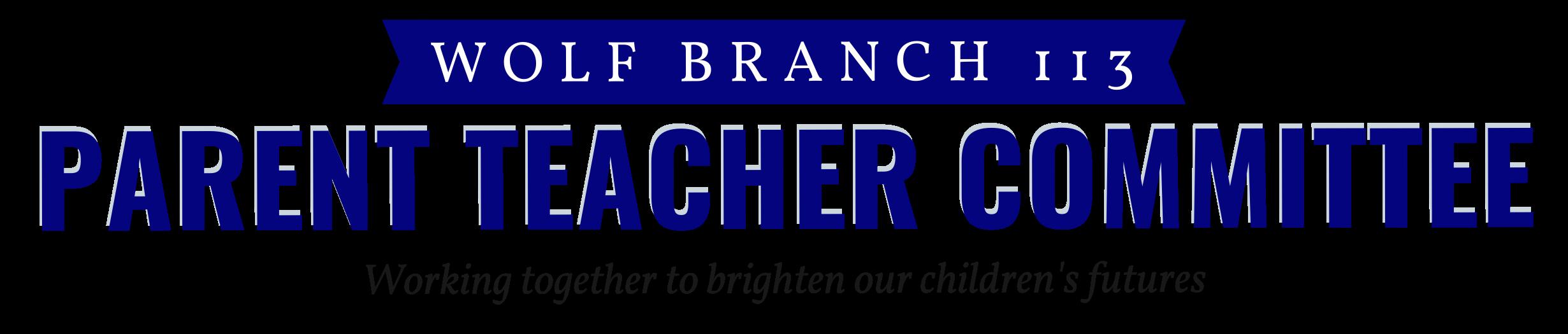 Wolf Branch PTC: Working together to brighten our children's futures