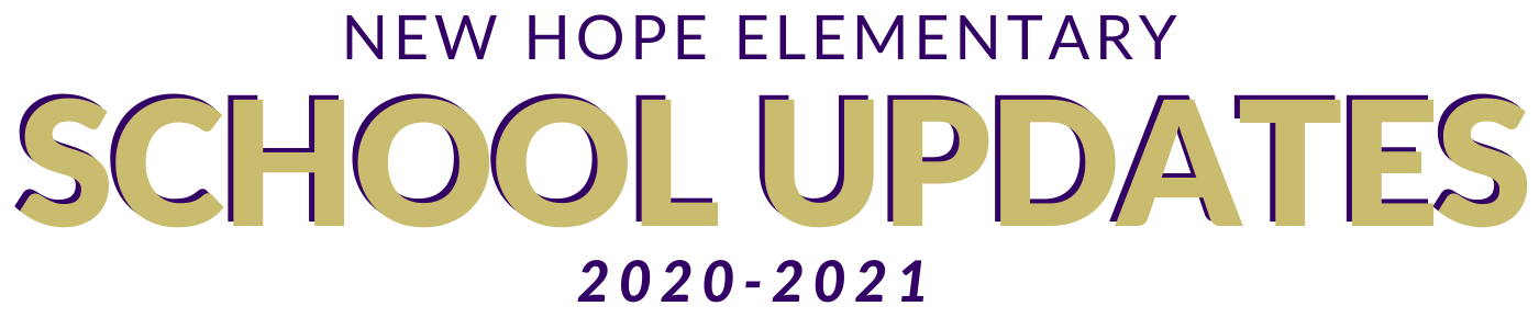 New Hope Elementary School Updates 2020-2021